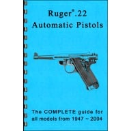GUN-GUIDES COMPLETE GUIDE RUGER 22 PISTOLS