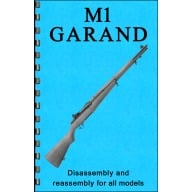 GUN-GUIDES DISASSEMBLY & REASSEMBLY M1 GARAND