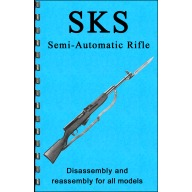 GUN-GUIDES DISASSEMBLY & REASSEMBLY SKS RIFLES