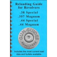 GUN-GUIDES RELOADING GUIDE FOR REVOLVERS