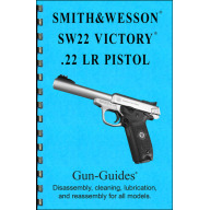 GUN-GUIDES DISASSEMBLY & REASSEMBLY S&W 22VIC&22LR