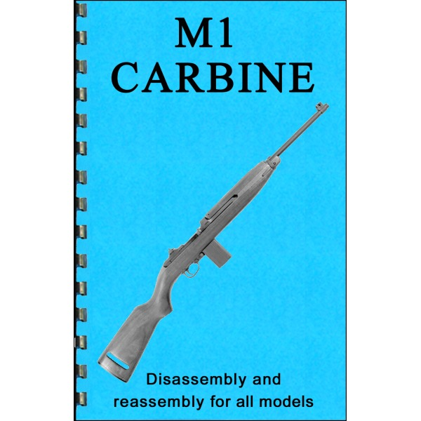 Gun-guides Disassembly  U0026 Reassembly M1 Carbine
